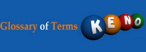 online keno glossary for canadian